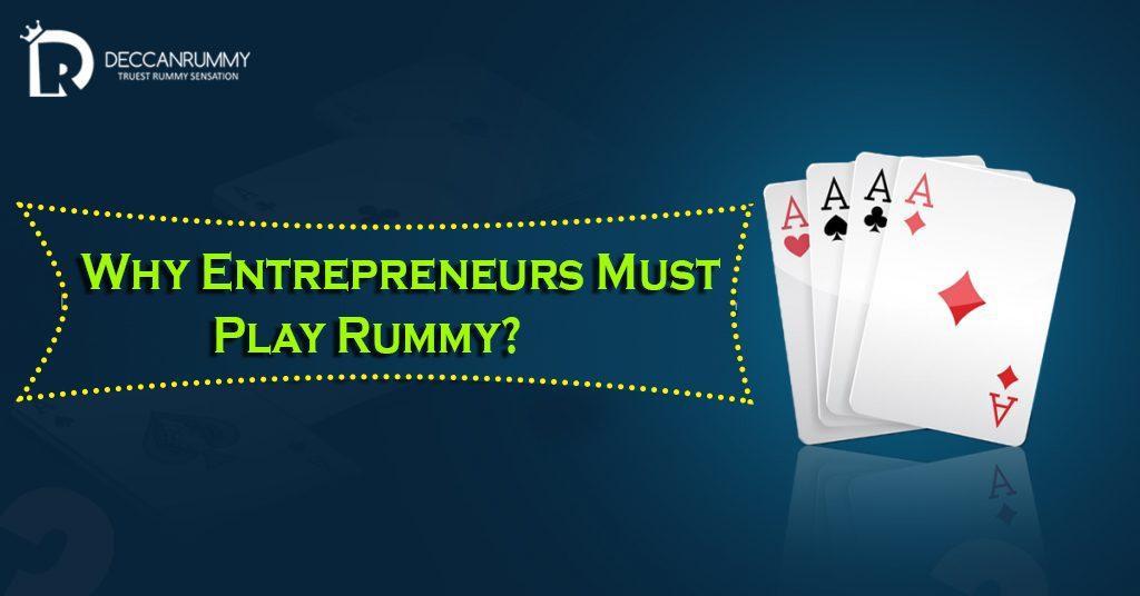 Rummy Player & Entrepreneurship