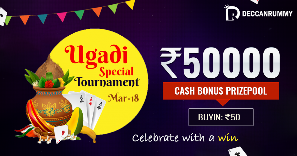 To celebrate this joyous occasion in its full spirits, we at DeccanRummy.com will be holding a Ugadi Special Tournament on Mar 18.