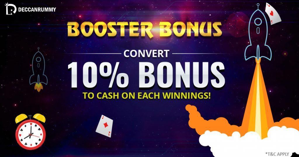 Convert 10% bonus to cash -Booster Bonus