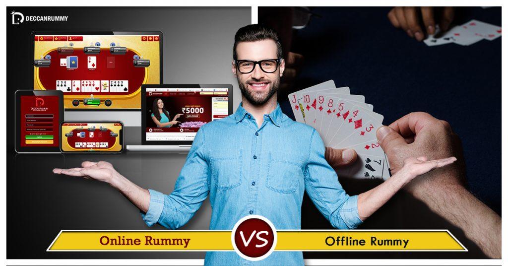 Offline Rummy vs Online Rummy