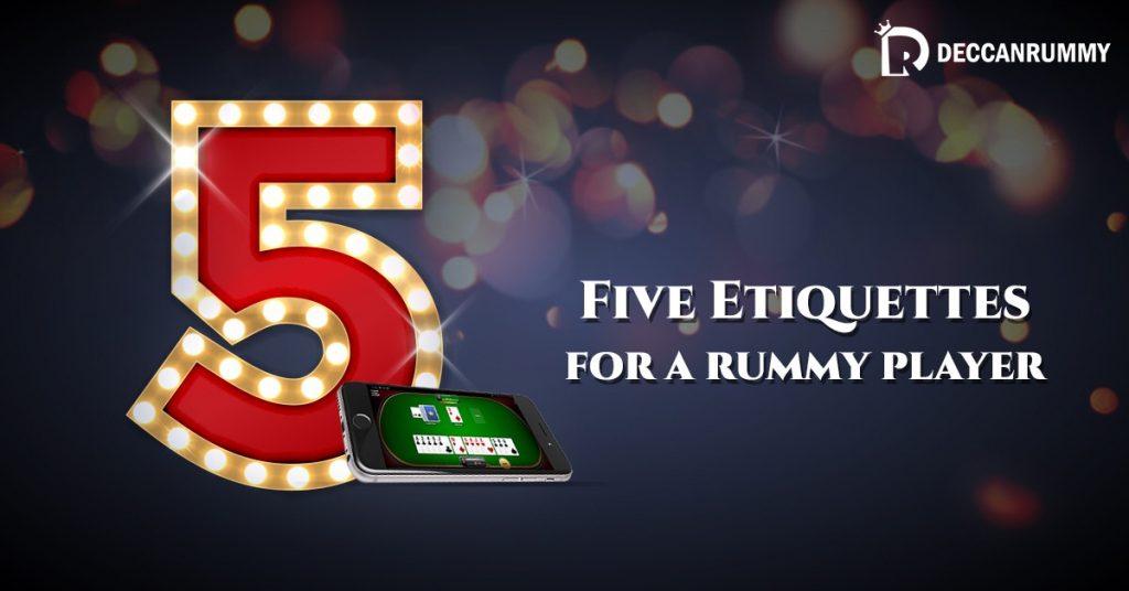 Rummy Etiquettes